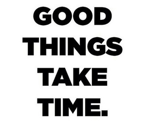 good, things, and time image