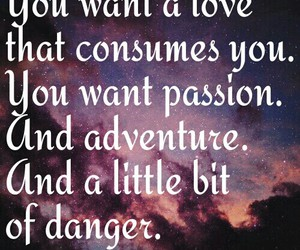 adventure, passion, and quotes image