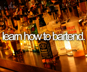 drink, before i die, and bartend image