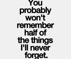 quote, remember, and Relationship image