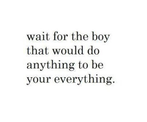boy, quotes, and everything image