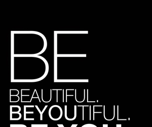 be, beautiful, and you image