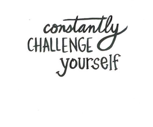 quotes, challenge, and life image