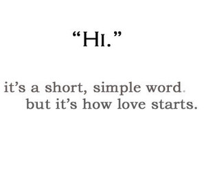 love, hi, and quotes image