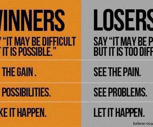 winner, loser, and motivation image