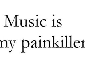 music, pain, and painkiller image