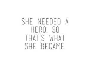 quote, hero, and girl image