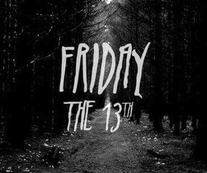 friday, 13, and black image