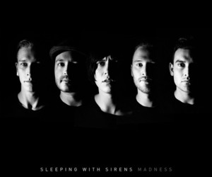 sleeping with sirens, madness, and sws image
