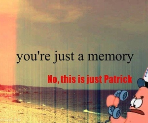 patrick, memories, and funny image