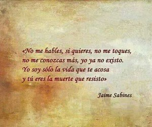frases, jaime sabines, and no me hables image