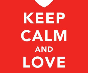 keep calm, love, and red image