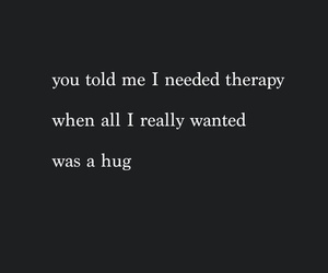 hug, quote, and sad image