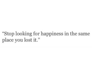 happiness, quote, and sad image