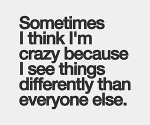quotes, crazy, and different image