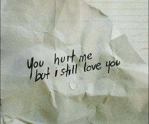 love, hurt, and text image