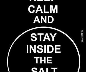 supernatural, keep calm, and salt image