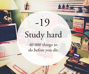 study hard, study, and school image