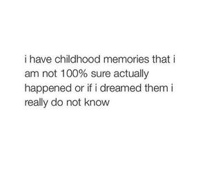 childhood, memories, and quotes image