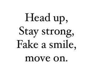 fake smile, quote, and strong image