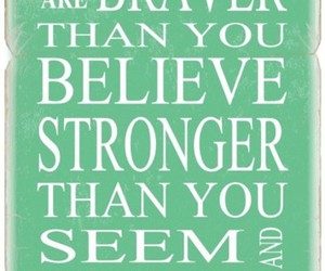 belive, brave, and quotes image