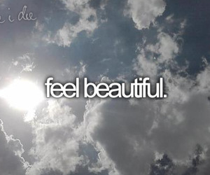 before i die, beautiful, and feel image