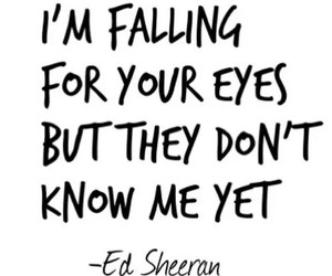 ed sheeran, quotes, and eyes image