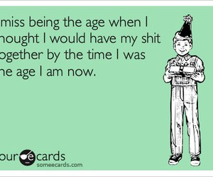 age, funny, and life image