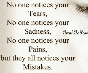 mistakes, notice, and sadness image