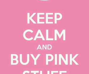 pink, keep calm, and stuff image