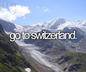 switzerland, bucket list, and before i die image