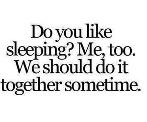 quote, together, and sleep image