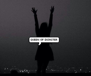 disaster, Queen, and lana del rey image