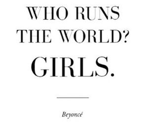 girls, beyoncé, and quote image