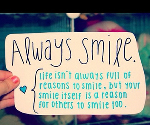 smile, always, and life image