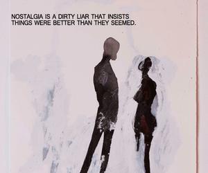 nostalgia, quotes, and art image
