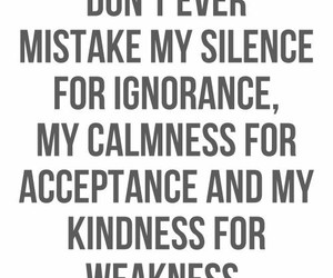 quotes, silence, and kindness image