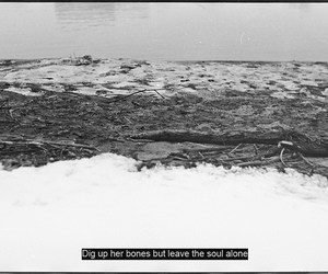 black&white, landscape, and quote image