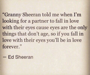 ed sheeran, quote, and eyes image