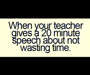 funny, time, and teachers image