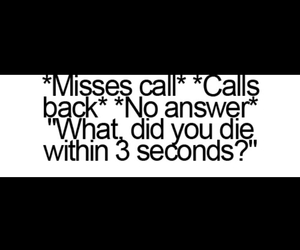 funny, missed calls, and teenposts image