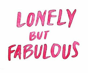 lonely, pink, and fabulous image