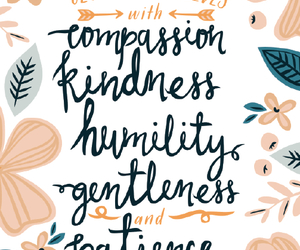 compassion, gentleness, and kindness image
