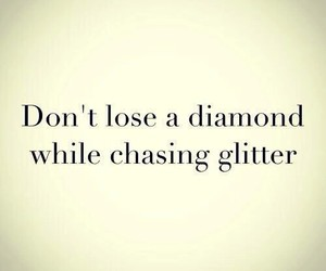 diamond, quote, and glitter image