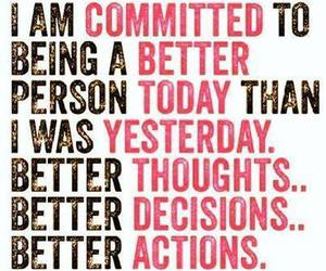 better, quotes, and actions image