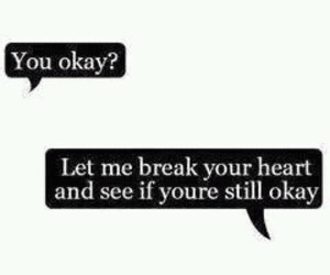 okay, heart, and break image