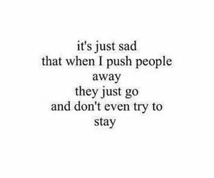quote, sad, and stay image