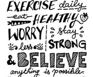 believe, exercise, and motivation image