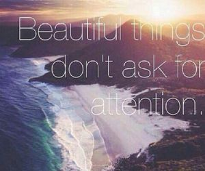 quote, attention, and beautiful image