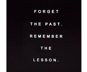 forget, lesson, and past image